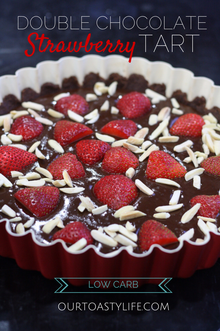 Double Chocolate Strawberry Tart (Low Carb, Gluten Free, Sugar Free ...